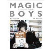 MAGIC BOYS ~マジシャンたちの肖像~ (140B)