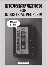 INDUSTRIAL MUSIC FOR INDUSTRIAL PEOPLE!!! (DU BOOKS)